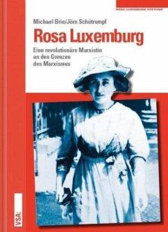 Rosa Luxemburg - Brie, Michael;Schütrumpf, Jörn