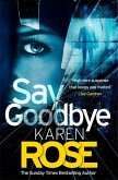 Say Goodbye (The Sacramento Series Book 3)