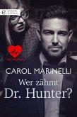 Wer zähmt Dr. Hunter? (eBook, ePUB)