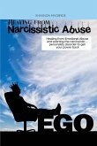 Healing from Narcissistic Abuse: Healing from Emotional Abuse and averting the narcissistic ... personality disorder to get your power back