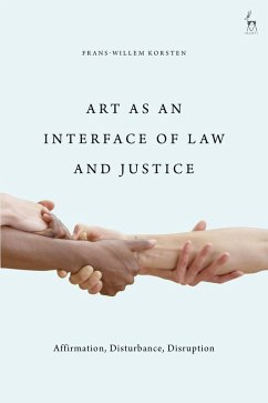 Art as an Interface of Law and Justice (eBook, PDF) - Korsten, Frans-Willem