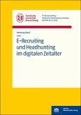 E-Recruiting und Headhunting im digitalen Zeitalter (eBook, PDF)