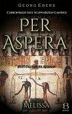Per Aspera. Historischer Roman. Band 1 (eBook, ePUB)