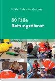 80 Fälle Rettungsdienst (eBook, ePUB)