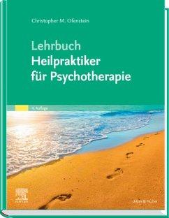 Lehrbuch Heilpraktiker für Psychotherapie (eBook, ePUB) - Ofenstein, Christopher