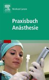 Praxisbuch Anästhesie (eBook, PDF)