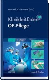 Klinikleitfaden OP-Pflege (eBook, ePUB)