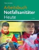 Arbeitsbuch Notfallsanitäter Heute (eBook, ePUB)