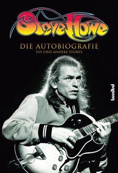 Steve Howe - Die Autobiografie (eBook, ePUB) - Howe, Steve