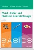 BASICS Mund-Kiefer-Gesichtschirurgie (eBook, ePUB)