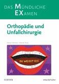 MEX Das Mündliche Examen Orthopädie u. Unfallchirurgie (eBook, ePUB)