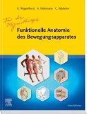 Funktionelle Anatomie des Bewegungsapparates - Lehrbuch (eBook, ePUB)