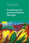 Kunsttherapie bei psychosomatischen Störungen (eBook, PDF)