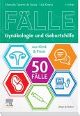 50 Fälle Gynäkologie und Geburtshilfe (eBook, ePUB)