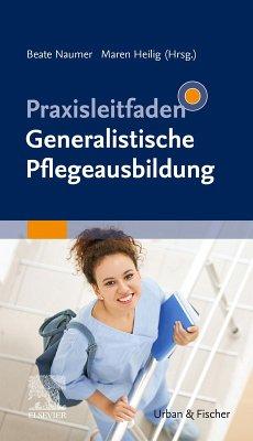 Praxisleitfaden Generalistische Pflegeausbildung (eBook, ePUB)