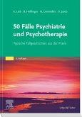 50 Fälle Psychiatrie und Psychotherapie eBook (eBook, ePUB)