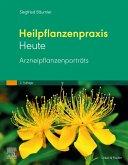 Heilpflanzenpraxis heute - Arzneipflanzenporträts (eBook, ePUB)