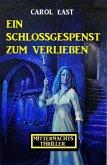 Ein Schlossgespenst zum Verlieben: Mitternachtsthriller (eBook, ePUB)