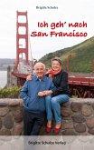 Ich geh' nach San Francisco (eBook, ePUB)