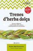 Trenes d'herba dolça (eBook, ePUB)