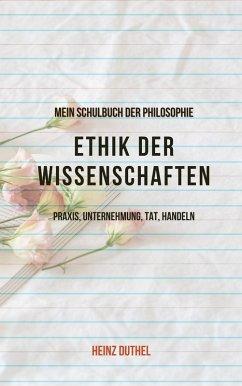 Mein Schulbuch der Ethik & Philosophie (eBook, ePUB)