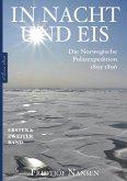 In Nacht und Eis - Die Norwegische Polarexpedition 1893-1896   Alle Bände in einem eBook (eBook, ePUB)