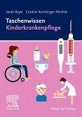 Taschenwissen Kinderkrankenpflege