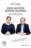 Wege aus dem Demenz-Dilemma