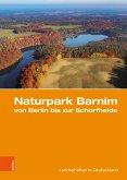 Naturpark Barnim von Berlin bis zur Schorfheide (eBook, PDF)