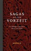 Sagas aus der Vorzeit - Band 1: Heldensagas (eBook, PDF)