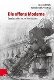 Die offene Moderne - Gesellschaften im 20. Jahrhundert (eBook, PDF)