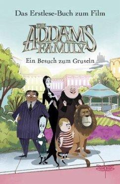 The Addams Family - Ein Besuch zum Gruseln. Das Erstlese-Buch zum Film. (Mängelexemplar) - West, Alexandra
