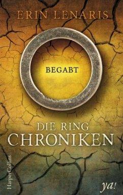 Die Ring-Chroniken - Begabt (Mängelexemplar) - Lenaris, Erin