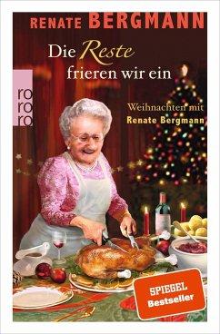 Die Reste frieren wir ein / Online-Omi Bd.12 (Mängelexemplar) - Bergmann, Renate