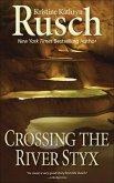 Crossing the River Styx (eBook, ePUB)