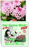 Gärtner Pötschkes Der GROSSE Grüne Wink Tages-Gartenkalender 2022