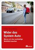 Wider das System Auto (eBook, PDF)
