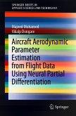 Aircraft Aerodynamic Parameter Estimation from Flight Data Using Neural Partial Differentiation (eBook, PDF)