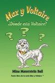 Max y Voltaire ¿Dónde está Voltaire?