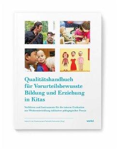 Qualitätshandbuch für Vorurteilsbewusste Bildung und Erziehung in Kitas - Ansari, Mahdokht;Azun, Serap;Boldaz-Hahn, Stefani;Richter, Sandra