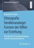 Ethnografie familienanaloger Formen der Hilfen zur Erziehung