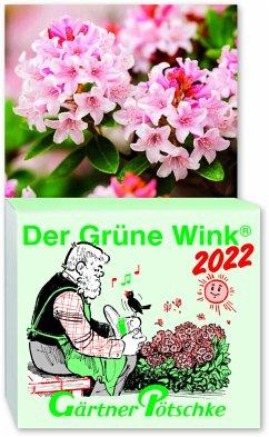 Gärtner Pötschkes Der Grüne Wink Tages-Gartenkalender 2022