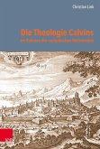 Die Theologie Calvins im Rahmen der europäischen Reformation