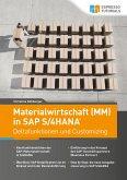 Materialwirtschaft (MM) in SAP S/4HANA - Deltafunktionen und Customizing