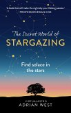 The Secret World of Stargazing (eBook, ePUB)