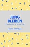 Jung bleiben (eBook, ePUB)