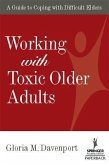 Working with Toxic Older Adults (eBook, ePUB)
