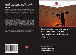 Les effets des pannes d'électricité sur les centrales à turbines à vapeur - Farouk, Naeim;Ahmed, Hussein;Elmardi, Osama