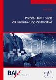 Private Debt Fonds als Finanzierungsalternative