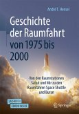 Geschichte der Raumfahrt von 1970 bis 2000